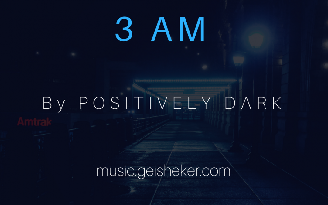New ambient music by Positively Dark