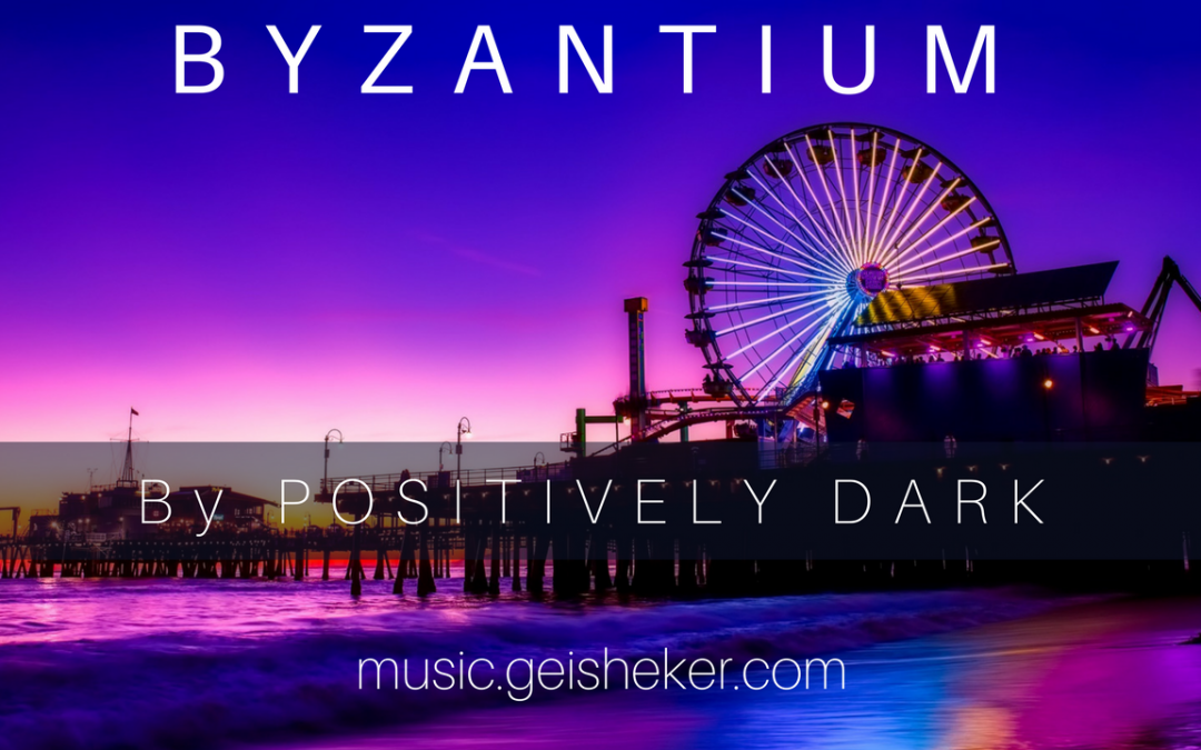 "Ambient music by Positively Dark ""Byzantium"" Free MP3 Music Download"